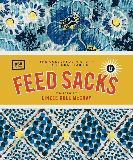 Linzee Kull McCray Feed Sacks