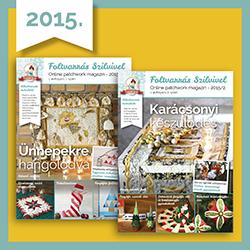 Foltvarrás Szilvivel 2015